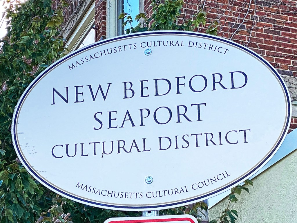 Seaport Cultural District sign in New Bedford.