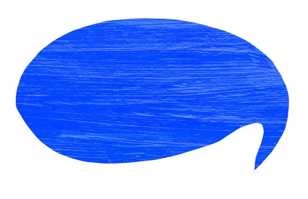Paint splash shaped like speech bubble.
