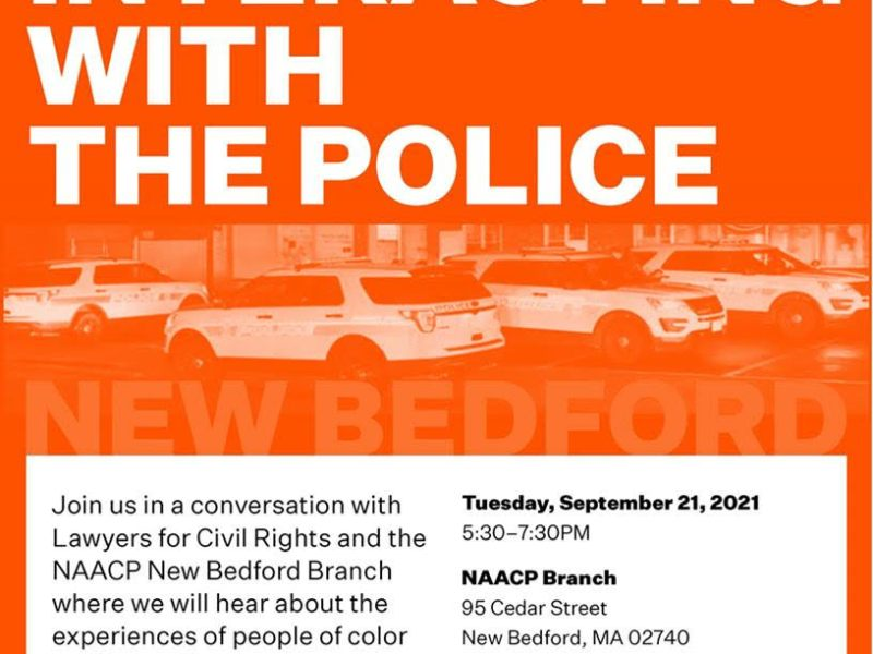 Flyer for Know Your Rights event in New Bedford - Tuesday, Sept. 21, from 5:30-7:30 p.m., at the offices of the New Bedford branch of the NAACP, 95 Cedar St.
